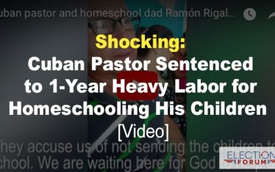 Shocking: Cuban Pastor Sentenced to 1-Year Heavy Labor for Homeschooling His Children [Video]