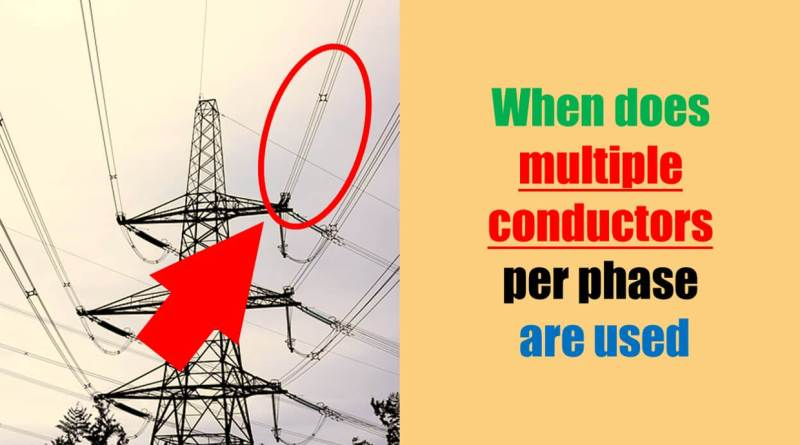 when-and-why-multiple-conductors-per-phase-are-used