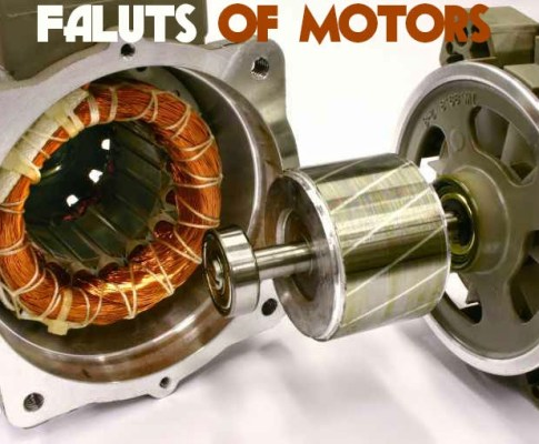 Different Types of Electrical Motor Faults Can Occures