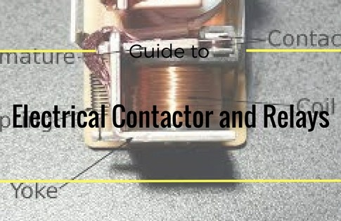 Guide to Electrical Contactor and Relays