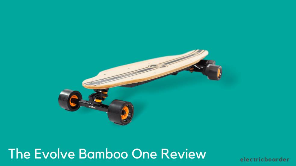 Evolve Bamboo One Review