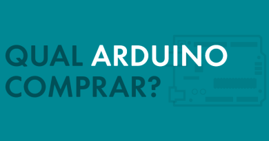 Qual Arduino Comprar? Conheça os Tipos de Arduino