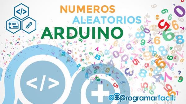 random en arduino como usar numeros aleatorios 5c82b516dc729 - Electrogeek