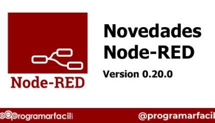 novedades de node red 0 20 5d07f719eb06c - Electrogeek