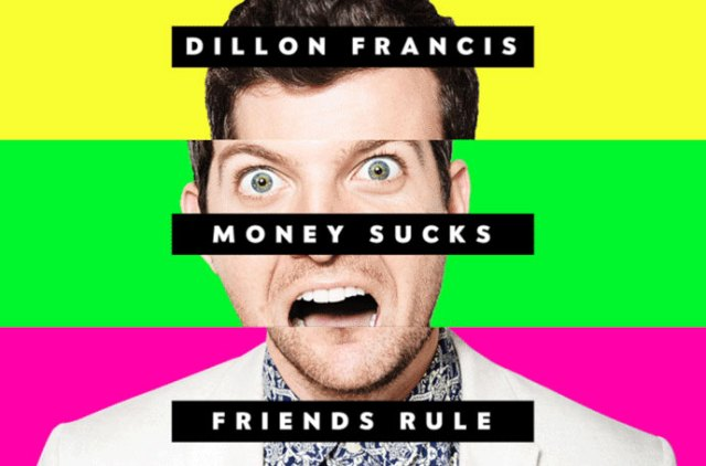 Dillon-Francis-Money-Sucks-Friends-Rule