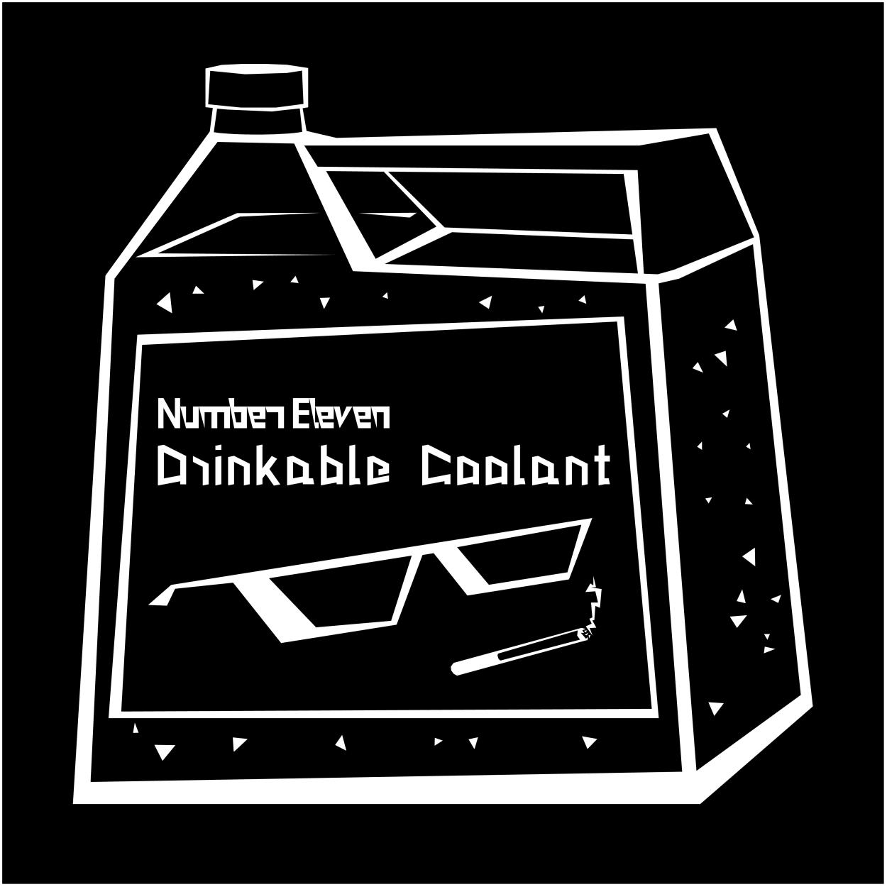 Number Eleven – Drinkble Coolant