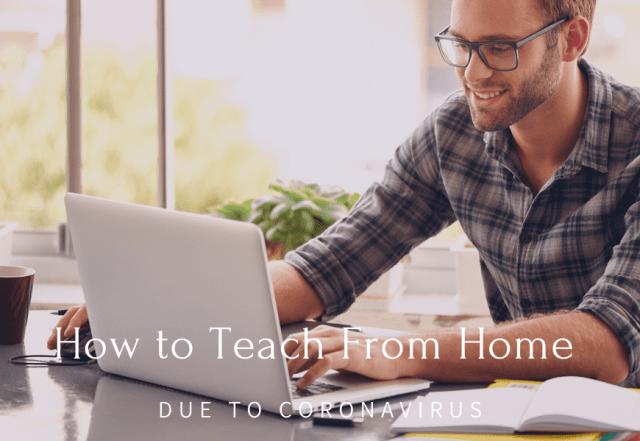 teach from home due to coronavirus
