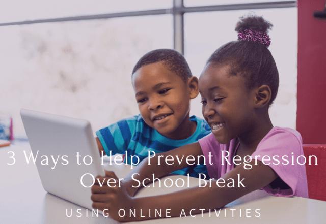 regression over school break