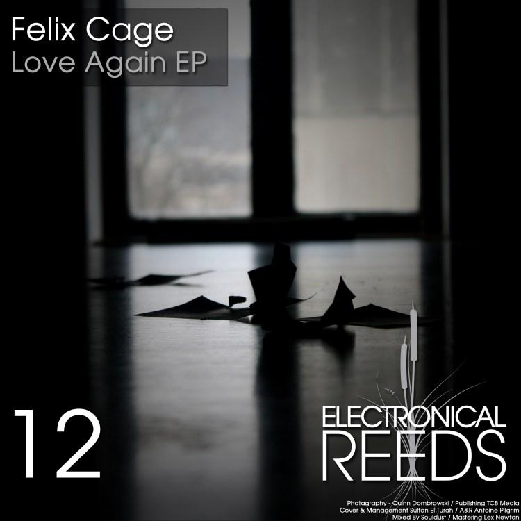 Felix Cage – Love Again EP