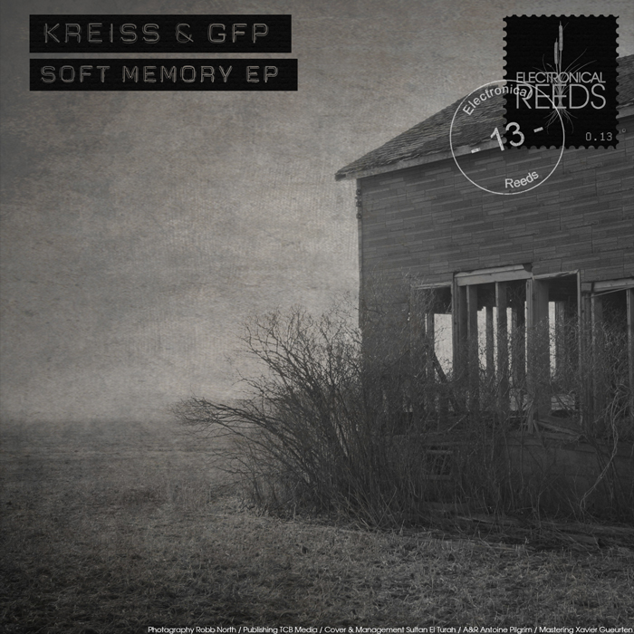 ER013 - Kreiss & GFP - Soft Memory EP
