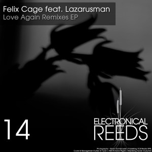 Felix Cage – Love Again Remixes [feat. Lazarusman]