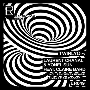 Laurent Chanal & Yonel Sun – Twirlyo [feat. Claire Bard]