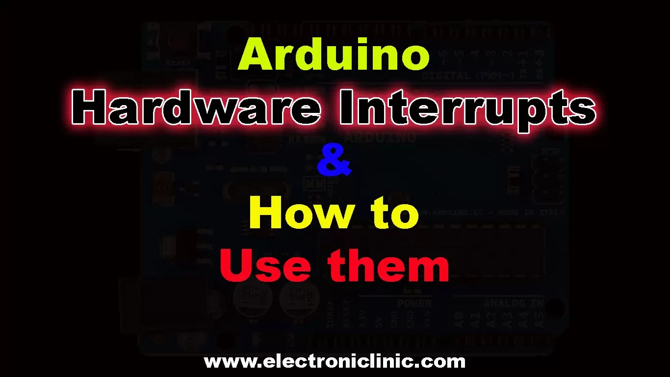 Arduino Hardware Interrupts Programming and how to use them