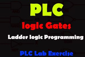 PLC Lab Exercise Logic Gates