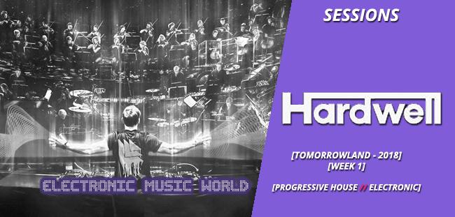 SESSIONS: Hardwell – live at Tomorrowland 2018 – Week 1
