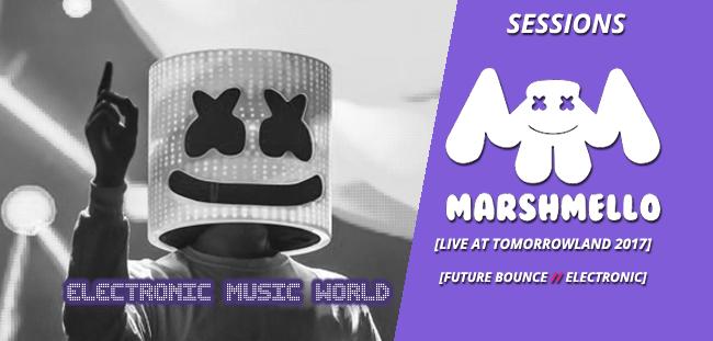 SESSIONS: Marshmello – Live at Tomorrowland 2017