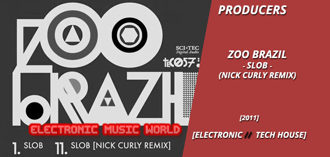 producers_zoo_brazil_-_slob_nick_curly_remix