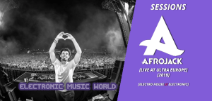 sessions_pro_djs_afrojack_-_live_at_ultra_europe-2019