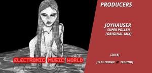 producers_joyhauser_-_super_pollen_original_mix
