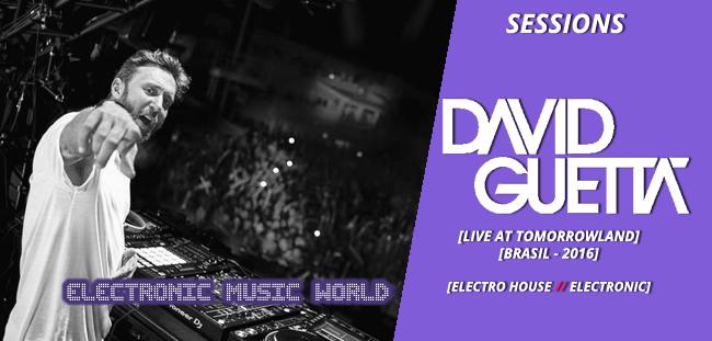 SESSIONS: David Guetta – Live at Tomorrowland Brasil 2016
