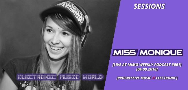 SESSIONS: Miss Monique – Mimo Weekly Podcast #001 (04 09 2018)