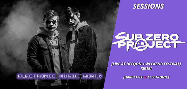SESSIONS: Sub Zero Project – Live at Defqon.1 2019