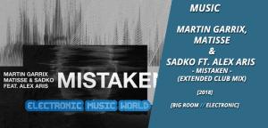 music_martin_garrix_matisse__sadko_ft._alex_aris_-_mistaken_club_mix