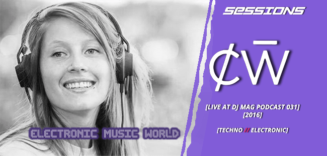SESSIONS: Charlotte de Witte – Live at Dj Mag Podcast 031 (2016)