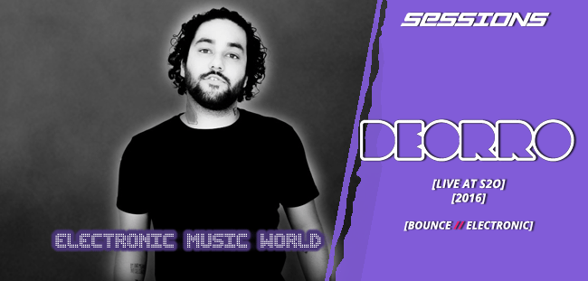 SESSIONS: Deorro – Live at S2O (2016)