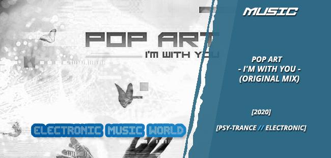 MUSIC: Pop Art – I'm With You (Original Mix)
