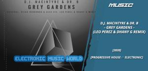 music_d.j._macIntyre__dr._b_-_grey_gardens_leo_perez__dhany_g_remix