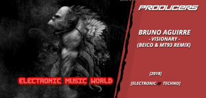 producers_bruno_aguirre_-_visionary_beico__mt93_remix