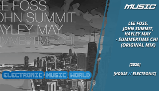 music_lee_foss_john_summit_hayley_may_-_summertime_chi_original_mix