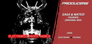 producers_gaga__mateo_-_thunder_original_mix