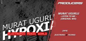 producers_murat_ugurlu_-_listen_to_me_original_mix