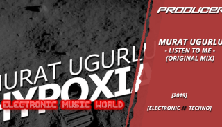 producers_murat_ugurlu_-_listen_to_me_original_mix