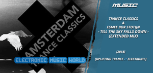 music_trance_classics__esmee_bor_stotijn_–_till_the_sky_falls_down_extended_mix