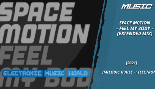 music_space_motion_-_feel_my_body_extended_mix