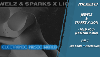 music_jewelz__sparks_x_lion_-_told_you_extended_mix