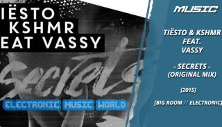 music_tiesto__KSHMR_feat._VASSY_-_secrets_original_mix