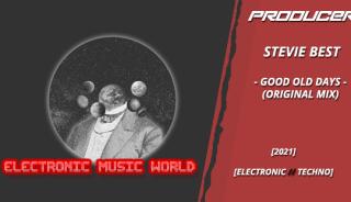 producers_stevie_best_-_good_old_days_original_mix