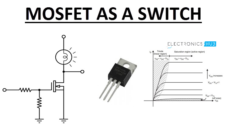 Ysis Of Mosfet As A Switch With Circuit Diagram