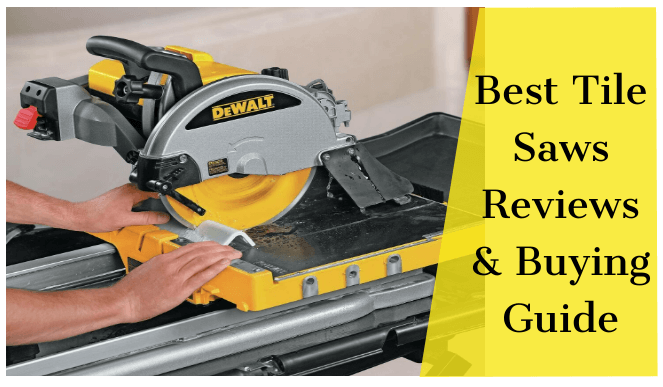 7 best tile saws for the money 2021