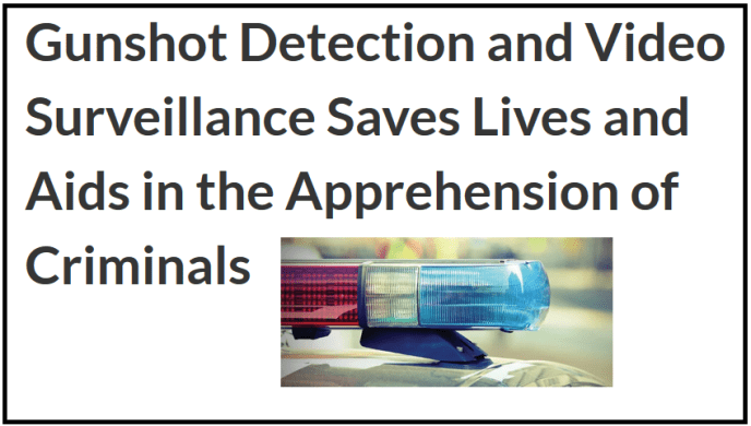 gunshot detection and video surveillance saves lives (image)