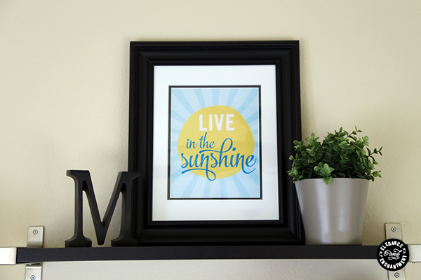 Live in the Sunshine - Free Printable