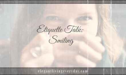 Etiquette Talk: Smiling
