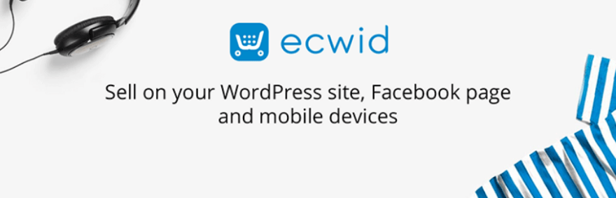 The Ecwid Ecommerce Shopping Cart plugin.