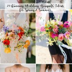 25 Gorgeous Bridal Bouquets For Spring Summer Weddings Elegantweddinginvites Com Blog