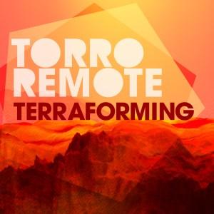 Torro Remote – Terraforming