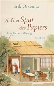 Cover Orsenna Spur des Papiers
